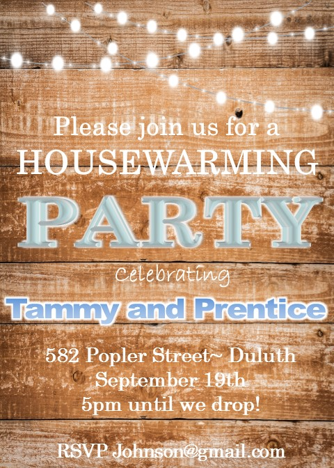 House warming party two